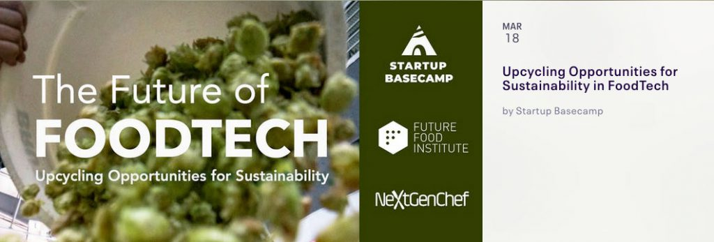 Upcycling Opportunities for Sustainability in FoodTech